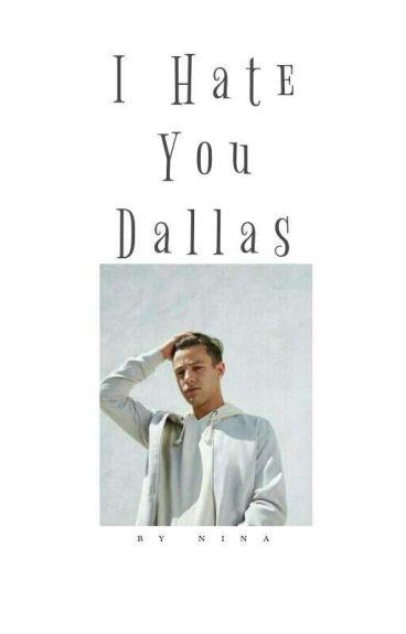 I Hate You Dallas!! (C.D)