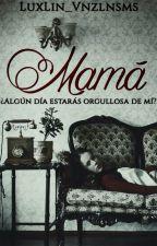 Mamá. by LuxLin_Vnzlnsms