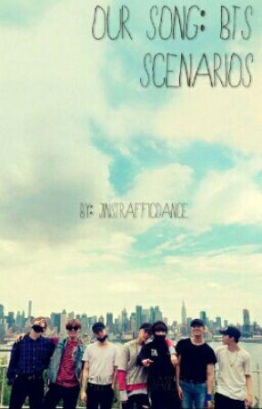 Our Song (BTS Scenarios) - Tomorrow (Kim Namjoon/Rap Monster) - Wattpad