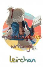 miscellaneous writings by lu-nar