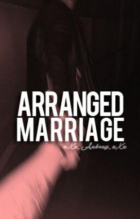 Arranged Marriage j.g by xXx_Aubrey_xXx