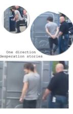One direction desperation one shots by NIall_Cupcake_22