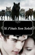 Si J'étais Son Soleil by S4mmy-77