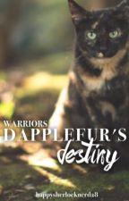Dapplefur's Destiny  by happysherlocknerd28
