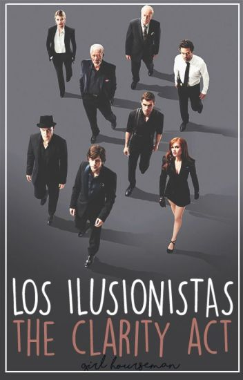 Los Ilusionistas 3: The Clarity Act