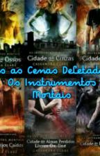 Todas As Cenas Deletadas de Os Instrumentos Mortais by Camille_Cake