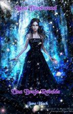 Luna Blackwood: Una Bruja Rebelde by JaneBlackmoon