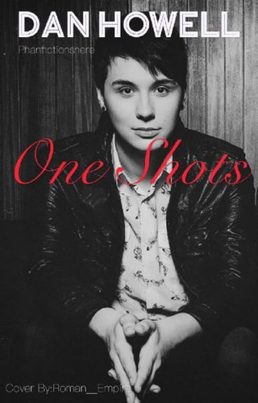 DAN HOWELL SMUTS AND IMAGINES GIMME REQUESTS :OPEN
