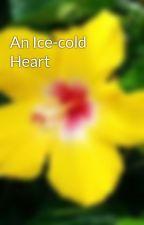 An Ice-cold Heart by MagicHetalianWriter