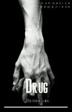 Drug {z.m} by BuhMalika