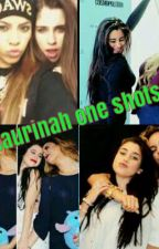 Laurinah One Shots by fifthharmony050