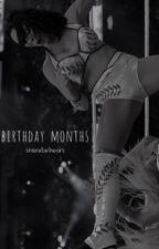 Birthday Months || WWE by mellamania