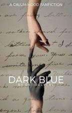 Dark Blue [c.h.] [EDITING] by entirelycal