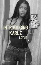 Introducing Karlae Lotus  by tijaeunique