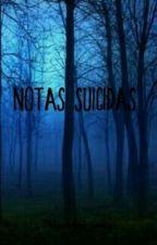 †Notas Suicidas †.-. by Ana_santy