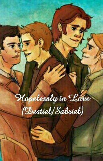 Hopelessly in Love (Destiel/Sabriel)
