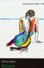 Baluarte - Elvira Sastre ◆Completo◆ by strmlbong