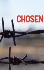 Chosen. (Wattys 2017) by WordPageChapterNovel