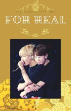 [For Real!!]【Vkook】 by BeeJ1n