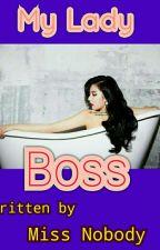 My Lady Boss by keroro10