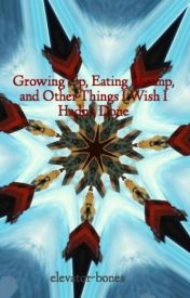 Growing Up, Eating Shrimp, and Other Things I Wish I Hadn't Done by elevator-bones