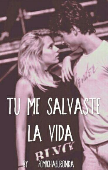 Tu Me Salvaste La Vida  ❤