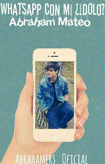 Whatsapp Con Mi Ídolo (Abraham Mateo)