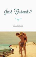 just friends? ••• lrh  by lukewastedthenight
