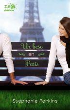 Un Beso En Paris - Stephanie Perkins ◆Completo◆ by strmlbong