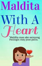 Maldita With A Heart (On-Going)  by cy_climbee