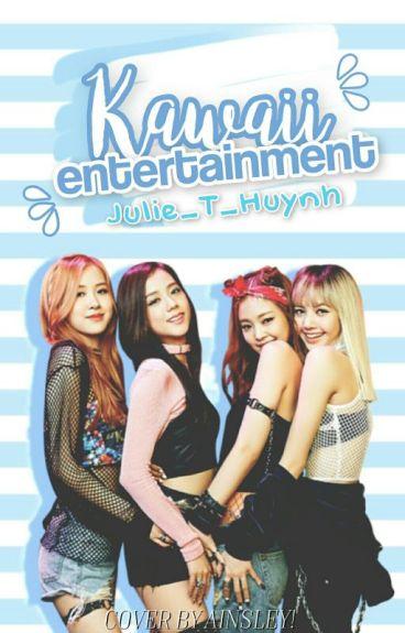 Kawaii  Entertainment