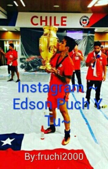 Instagram ~ Edson Puch Y Tu~