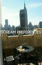 SCREAM PREFERENCES by okaydixon