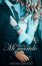 Mi Jefe es, Mi Marido   ✓ by GirlGrottes_44