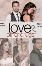 Love And Other Drugs  by moriginalstories
