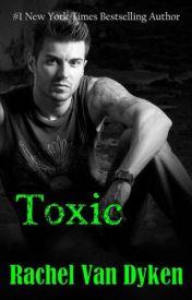 [Read Online] Toxic by Rachel Van Dyken | Review, Discussion by nanda0018