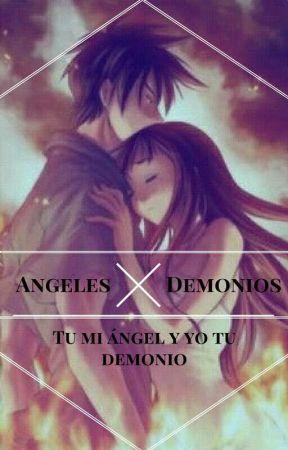 Tu Mi Ángel y Yo Tu Demonio by La-mascara-maldita