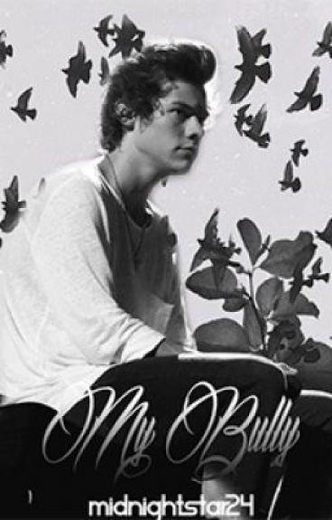 My Bully { Harry Styles Fan-Fiction}