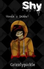Shy(Hoodie x Reader) by Grizzlypickle