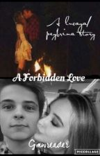 A Forbidden Love: a Lucaya/Corbrina story (On hold) by gmwreader