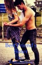 Best Friend's Sister (Book 1) by BABeautimous