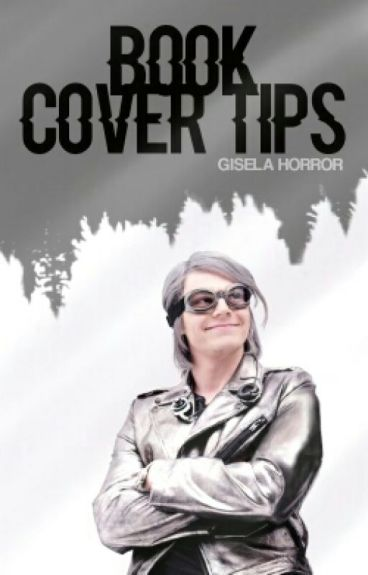Wattpad Romance Book Covers : Book cover tips gisela horror wattpad
