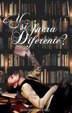 ¿Y si fuera diferente? by ErnestoAldacoLopez