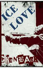 Ice Love - CHANBAEK  by klamd_