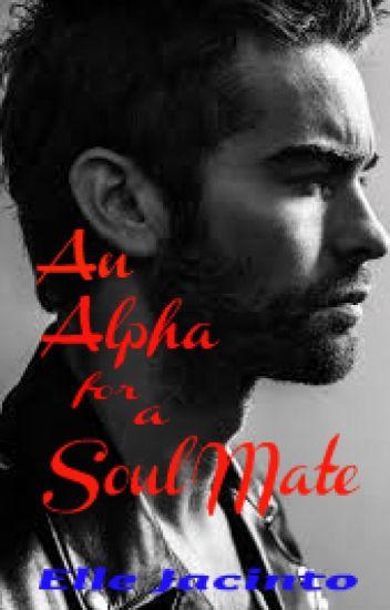 An Alpha for a Soul Mate