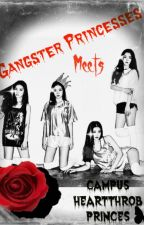 The Gangster Princesses meet The Campus Heartthrob Princes by Laxy-Unnie