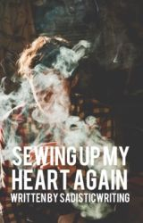 Sewing up my Heart Again by johncenawho