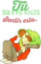 Tú Solo Me Haces Sentir Esto.. ✿ฺOsoChoro✿ฺ by -Choromatsu-