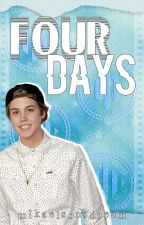 four days; matthew espinosa by mikaelsonsdream