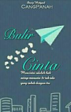 BULIR CINTA [END] by CangPanah